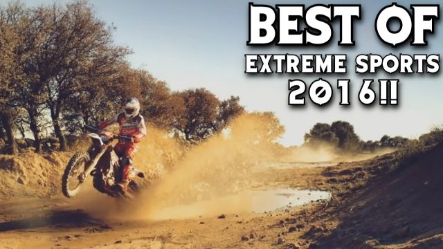 BEST OF EXTREME SPORTS 2016!!