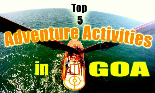 Top 5 Adventure Sports in Goa, India – 2016   Touring Travellers